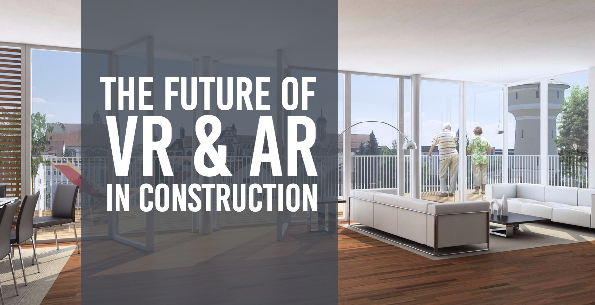 VR and AR in Construction