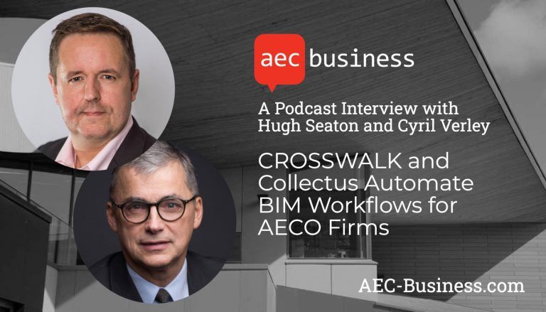 CROSSWALK and Collectus Automate BIM Workflows for AECO Firms