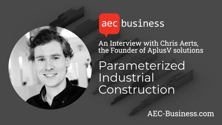 Parameterized Industrial Construction – An Interview with Chris Aerts