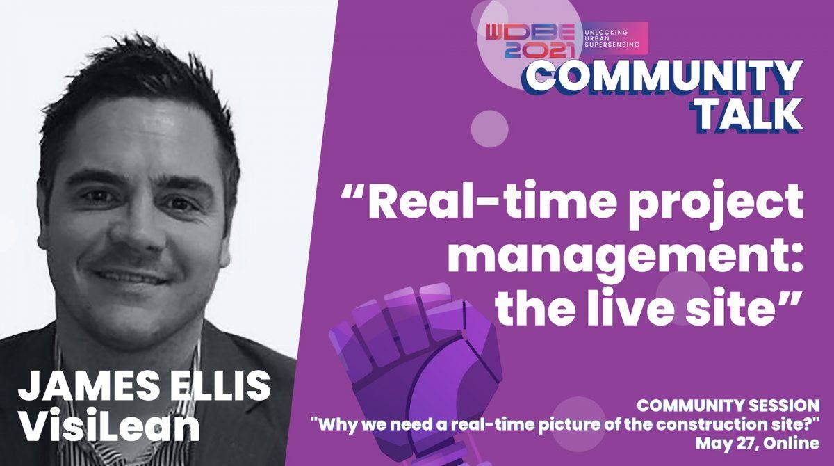 James Ellis of VisiLean on Real-Time Construction Project Management
