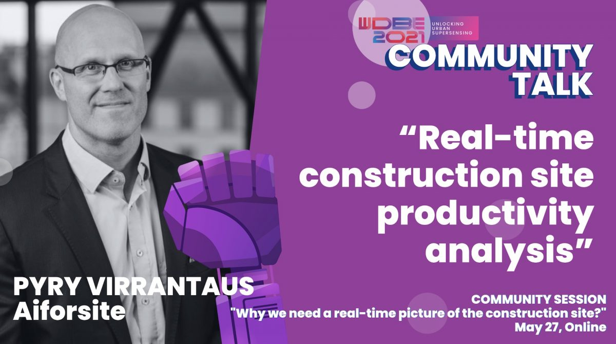 Pyry Virrantaus of Aiforsite on Real-Time Construction Productivity Analysis